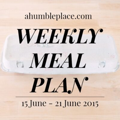 Weekly Meal Plan: 15 June to 21 June