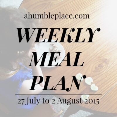 Weekly Meal Plan: 27 July to 2 August