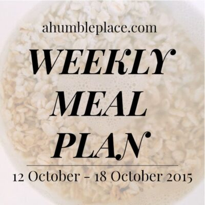 Weekly Meal Plan: 12 October to 18 October