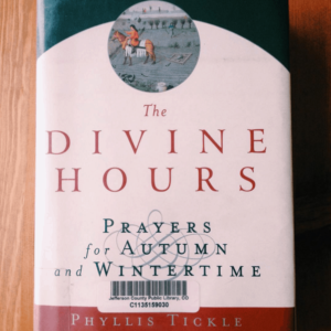 The Divine Hours (ahumbleplace.com)