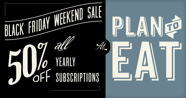 Plan To Eat Black Friday Sale!