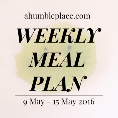 Weekly Meal Plan: 9 May to 15 May