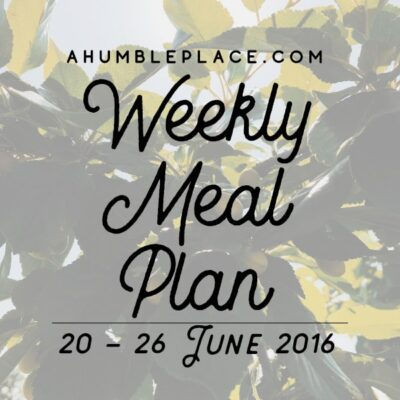 Weekly Meal Plan: 20 June to 26 June