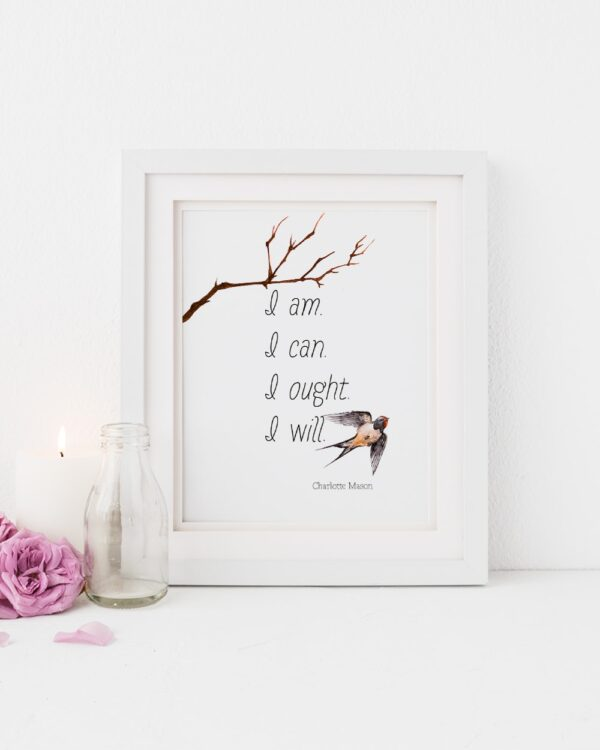 "Charlotte Mason ""I am...."" Quote with Watercolor Bird Downloadable Print - ahumbleplace.com"