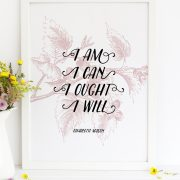 "Charlotte Mason ""I am...."" Quote with Foliage Downloadable Print - ahumbleplace.com"