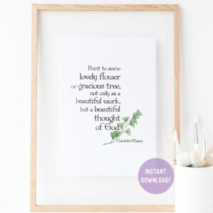 "Charlotte Mason ""Beautiful thought of God"" Quote Print - ahumbleplace.com"