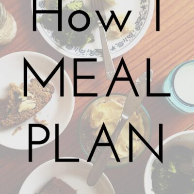 How I Meal Plan