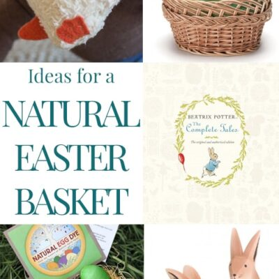 Ideas for a Natural Easter Basket