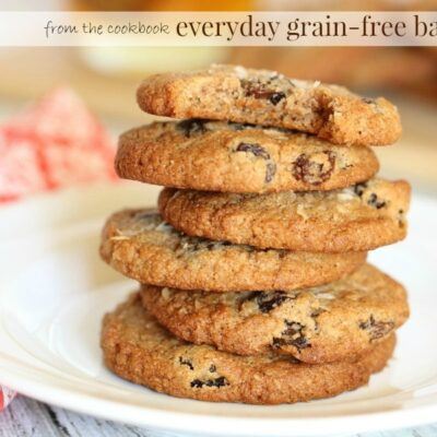 "Almost Oatmeal Cookies & a Review of ""Everyday Grain-Free Baking"""