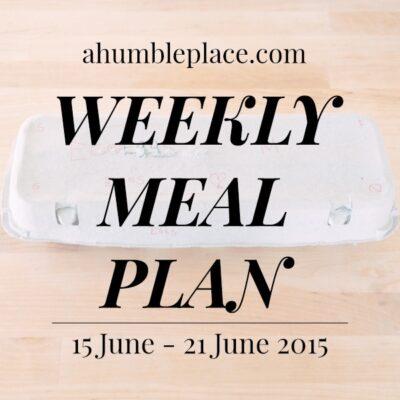 Weekly Meal Plan: 15 June to 21 June