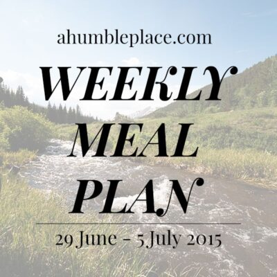 Weekly Meal Plan: 29 June to 5 July
