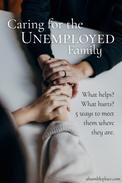 Caring for the Unemployed Family