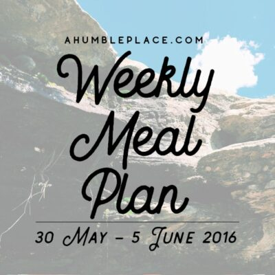 Weekly Meal Plan: 30 May to 5 June