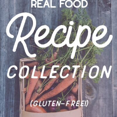Weeknight Real Food Recipe Collection (v 2.0)