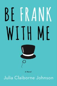Be Frank With Me - ahumbleplace.com