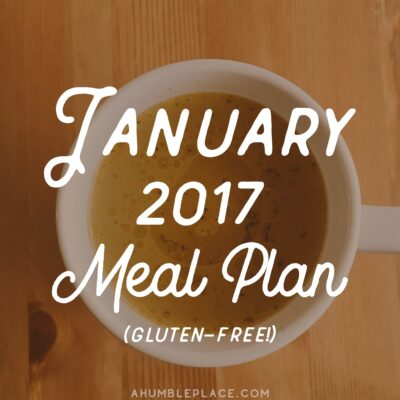 January 2017 Monthly Meal Plan