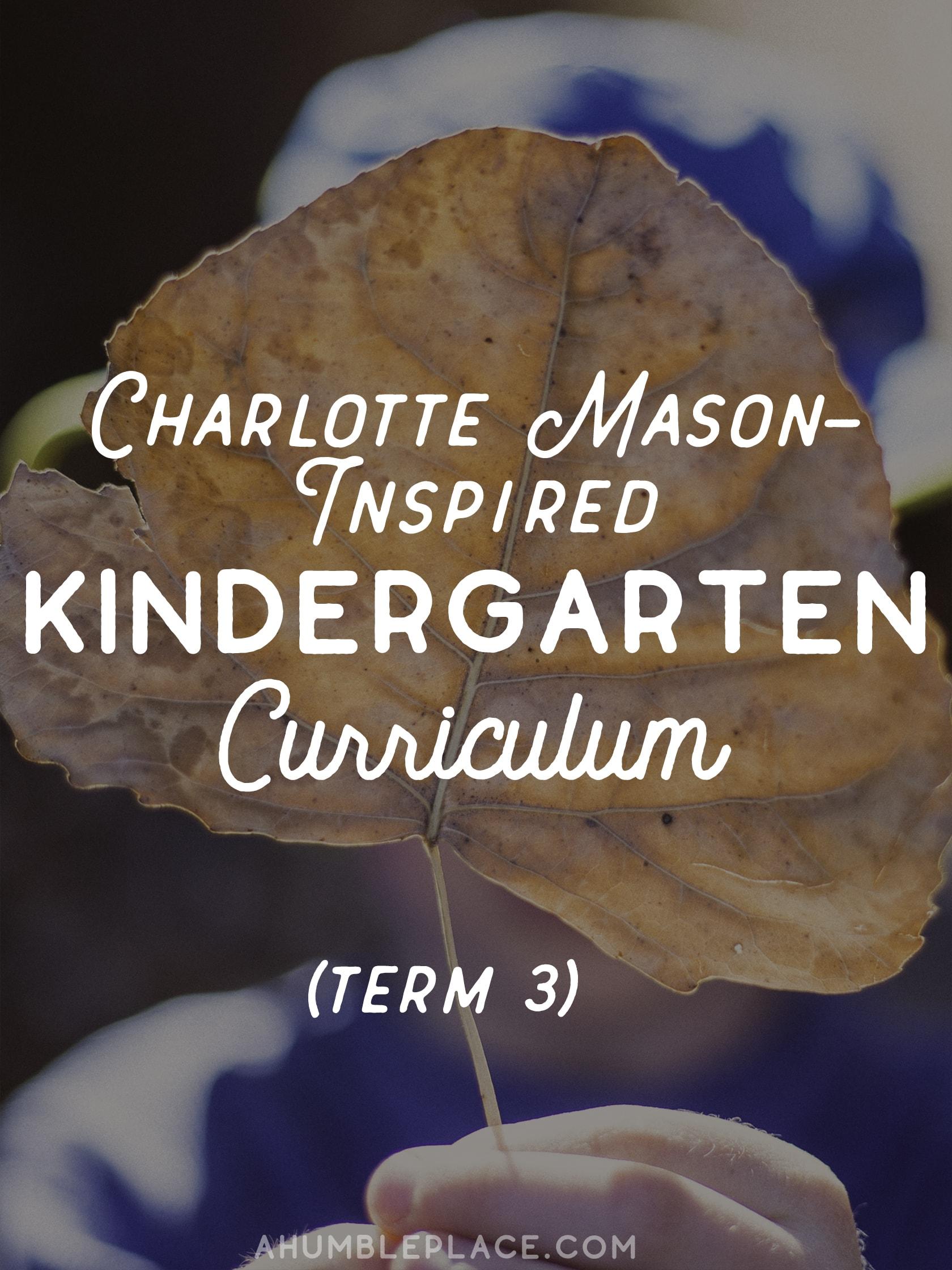 Charlotte Mason-Inspired Kindergarten Curriculum - ahumbleplace.com