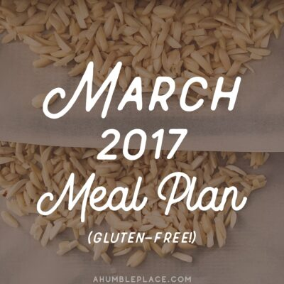 Monthly Meal Plan: March 2017