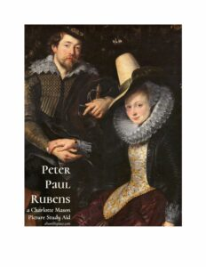 Peter Paul Rubens: a (FREE!) Charlotte Mason Picture Study Aid - ahumbleplace.com