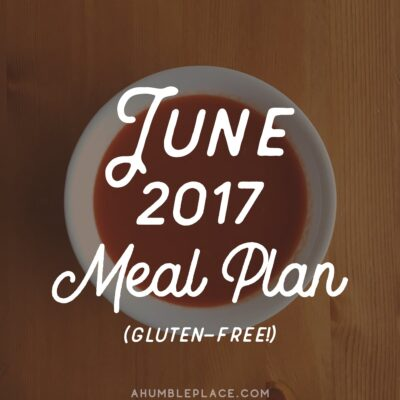 Monthly Meal Plan: June 2017