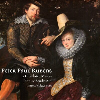 Charlotte Mason Picture Study Aid: Peter Paul Rubens