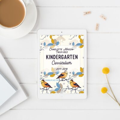 Charlotte Mason-Inspired Kindergarten Curriculum eBook!