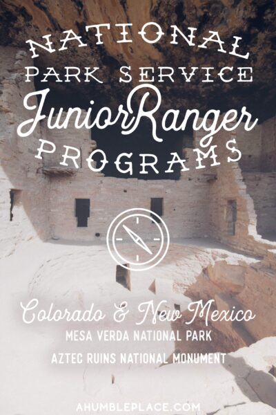 Mesa Verde and Aztec Ruins Junior Ranger Adventures - ahumbleplace.com