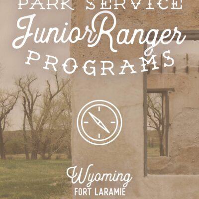 Fort Laramie Junior Ranger Adventures - ahumbleplace.com