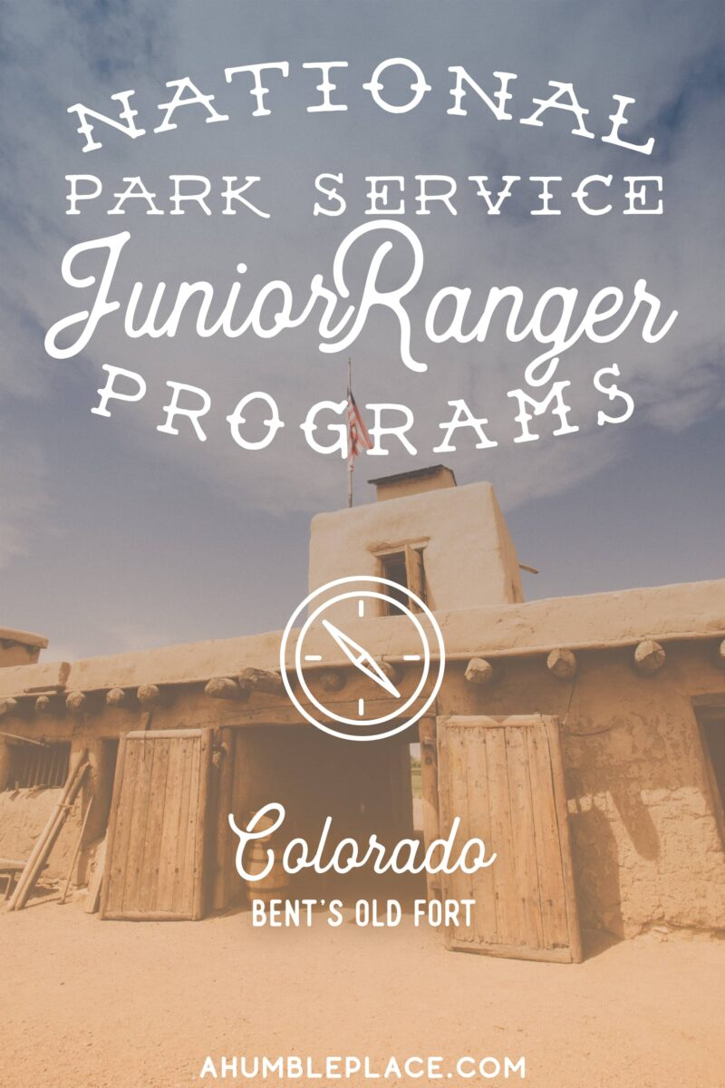 Bent's Old Fort Junior Ranger Adventures - ahumbleplace.com