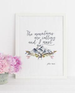 "John Muir ""The mountains are calling..."" Quote with Watercolor Mountains Downloadable Print"