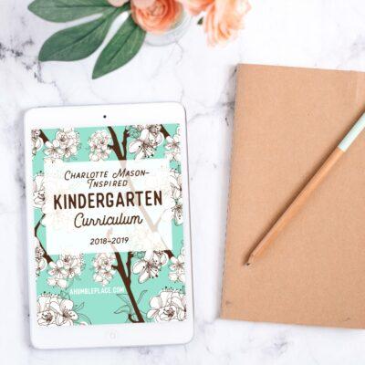 Charlotte Mason-Inspired Kindergarten 2018-2019 (Free Booklist!)