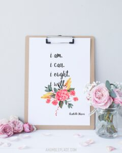 "Charlotte Mason ""I am. I can. I ought. I will."" Quote Print - ahumbleplace.com"