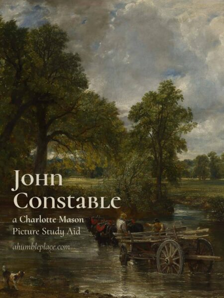 FREE Charlotte Mason John Constable Picture Study Aid - ahumbleplace.com