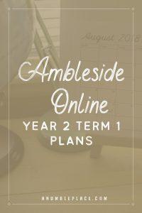 Ambleside Online Year 2 Term 1 Plans - ahumbleplace.com