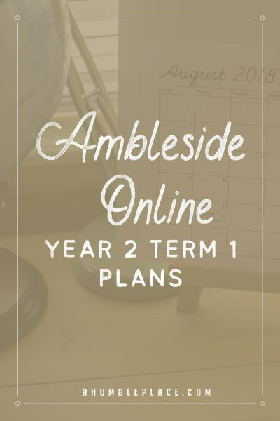 Ambleside Online Year 2 Term 1 Plans - ahumbleplace.com