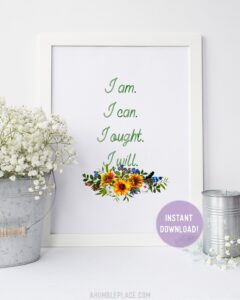 "Charlotte Mason ""I am…."" Quote with Watercolor Sunflowers Downloadable Print - ahumbleplace.com"
