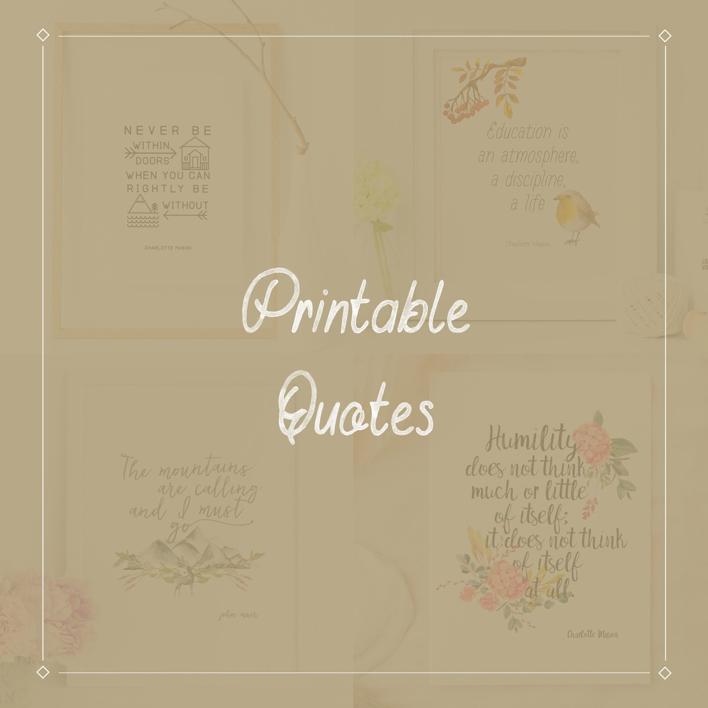 Printable Quotes - ahumbleplace.com