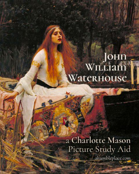 Charlotte Mason Picture Study: John William Waterhouse - ahumbleplace.com