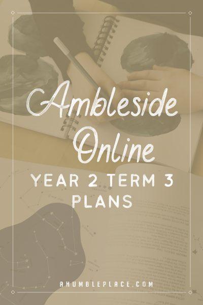 Ambleside Online Year 2 Term 3 Plans - ahumbleplace.com