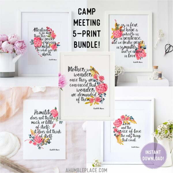 Camp Meeting 5-Print Charlotte Mason Quote Bundle! - ahumbleplace.com