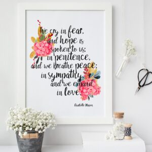 "Charlotte Mason ""We cry in fear..."" Quote with Watercolor Flowers Print - ahumbleplace.com"