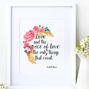 "Charlotte Mason ""Love and the service of love...."" Quote with Watercolor Flowers Print"
