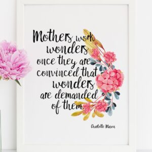 "Charlotte Mason ""Mothers work wonders..."" Quote with Watercolor Flowers Print - ahumbleplace.com"