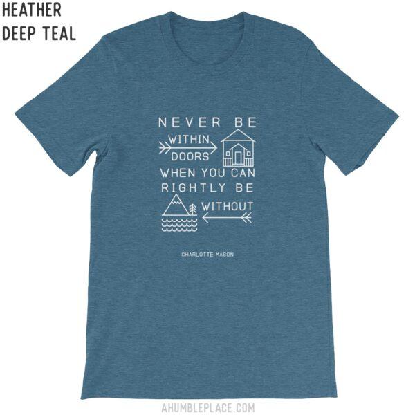 "Charlotte Mason ""Never be within doors..."" Unisex Short Sleeve Jersey T-Shirt - ahumbleplace.com"