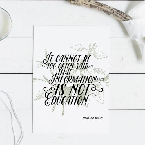 """Charlotte Mason """"It cannot be too often said..."""" Quote Downloadable Print - ahumbleplace.com"""