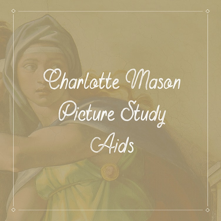 Charlotte Mason Picture Study Aids - ahumbleplace.com
