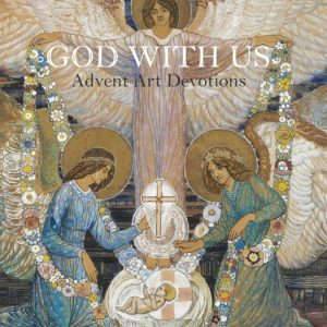 God With Us: Advent Art Devotions - ahumbleplace.com