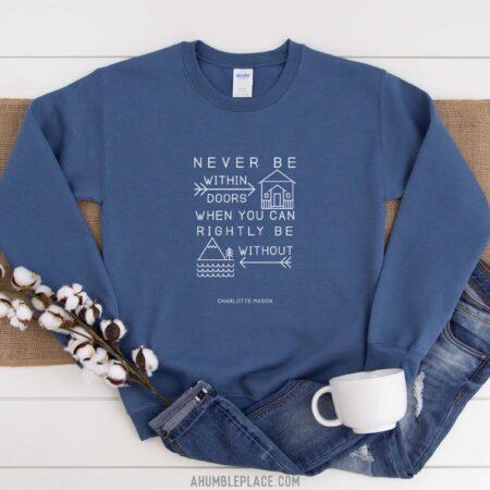 "Charlotte Mason ""Never be within doors…"" Line Art Unisex Sweatshirt"