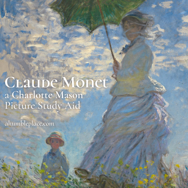 Claude Monet Picture Study #charlottemason #picturestudy