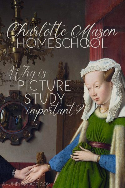 Why is Charlotte Mason picture study important?